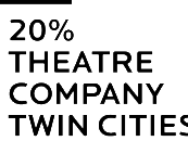 Spotlight on the Arts: 20% Theatre Company Twin Cities